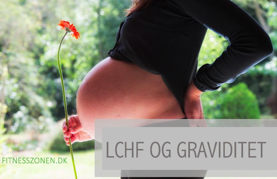 LCHF og graviditet